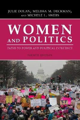 Women and Politics: Paths to Power and Political Influence by Julie Dolan