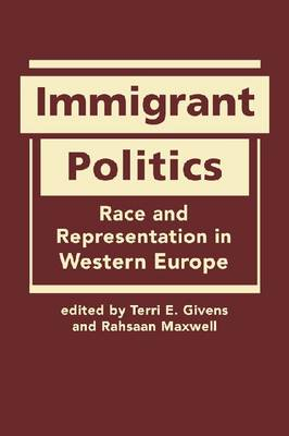 Immigrant Politics by Terri Givens