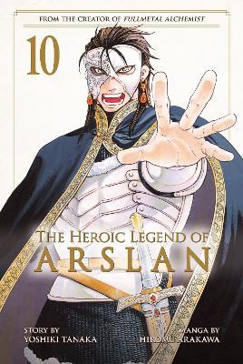 The Heroic Legend Of Arslan 10 by Yoshiki Tanaka