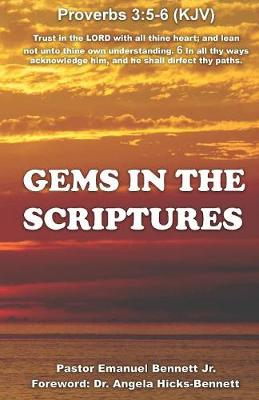 Gems In the Scriptures by Emanuel a Bennett