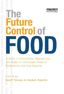 The Future Control of Food by Geoff Tansey