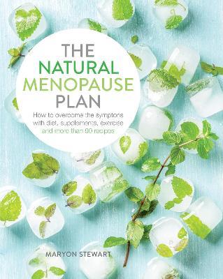 Natural Menopause Plan by Maryon Stewart