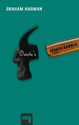Dante's Broken Hammer by Graham Harman