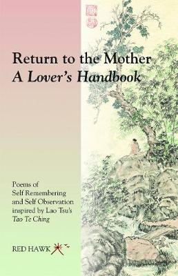 Return to the Mother by Red Hawk