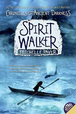 Chronicles of Ancient Darkness #2: Spirit Walker by Michelle Paver