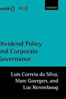 Dividend Policy and Corporate Governance by Luis Correia da Silva