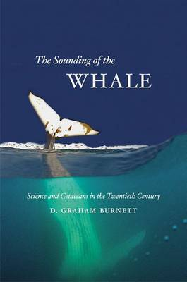 Sounding of the Whale by D. Graham Burnett