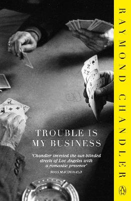 Trouble is My Business book