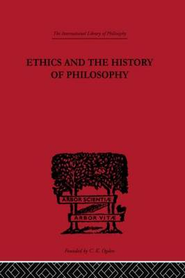 Ethics and the History of Philosophy by C. D. Broad