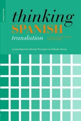 Thinking Spanish Translation by Louise Haywood