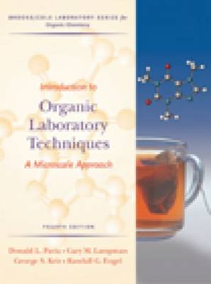 Introduction To Organic Laboratory Techniques: A Microscale Approach by Donald L. Pavia