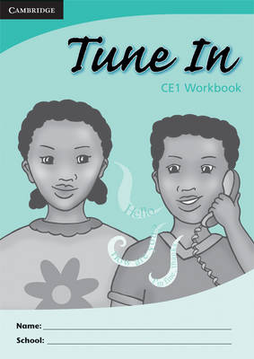 Tune in CE1 Pupil's Workbook by Tohmoh J. Yong