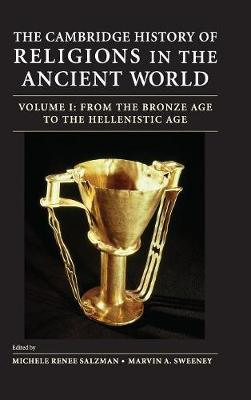 The Cambridge History of Religions of the Classical World  Vol. 1 by Marvin Sweeney