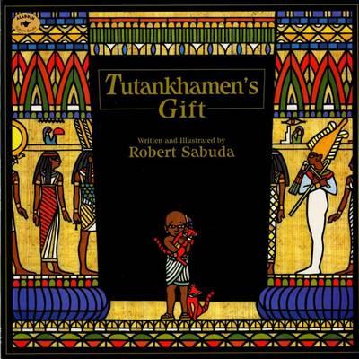 Tutankhamen's Gift by Robert Sabuda