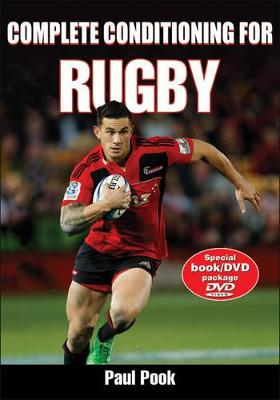 Complete Conditioning for Rugby by Paul T. Pook