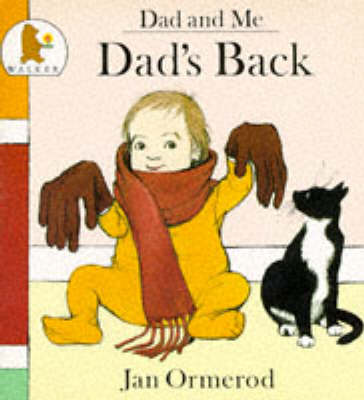 Dad's Back by Jan Ormerod