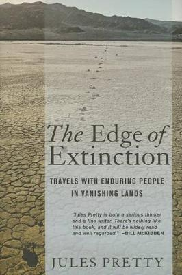 The Edge of Extinction by Jules N. Pretty