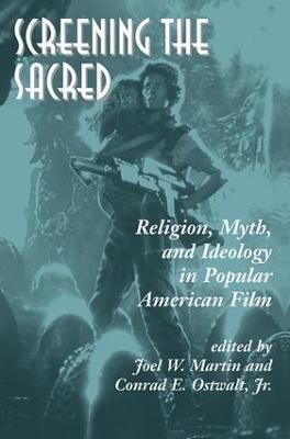 Screening The Sacred by Joel Martin