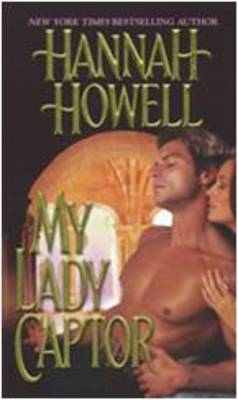 My Lady Captor by Hannah Howell
