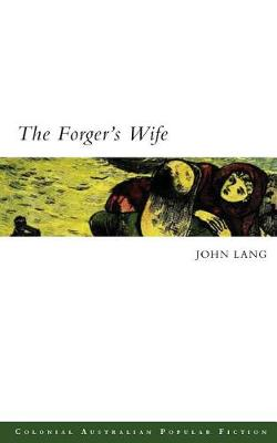 The Forger's Wife by John Lang