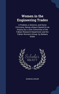 Women in the Engineering Trades by Barbara Drake