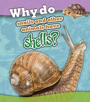 Why do snails and other animals have shells? book