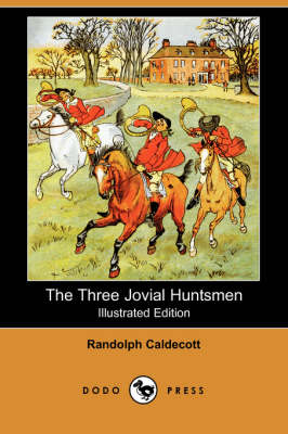 The Three Jovial Huntsmen by Susan Jeffers