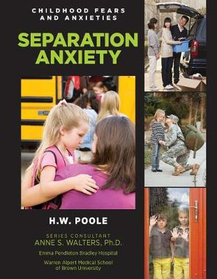 Separation Anxiety by Hilary W. Poole