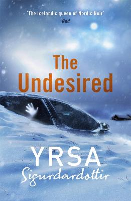 Undesired by Yrsa Sigurdardottir