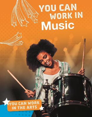 You Can Work in Music by Carolina Walker
