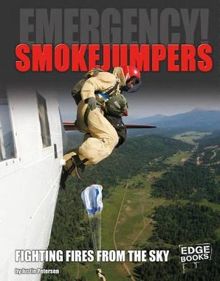 Smokejumpers by Justin Petersen