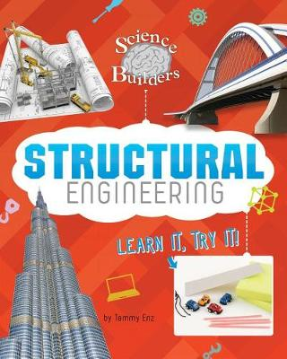 Structural Engineering by Tammy Enz