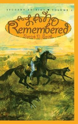 A Land Remembered, Volume 1 by Patrick D Smith