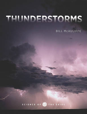 Thunderstorms by Bill McAuliffe