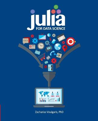 Julia for Data Science by Zacharias Voulgaris