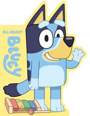 Bluey: All About Bluey book