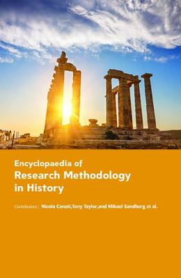 Encyclopaedia of Research Methodology in History book