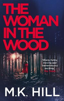 The Woman in the Wood by M.K. Hill