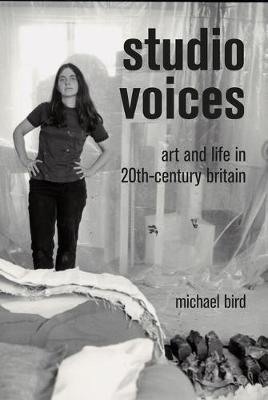 Studio Voices: Art and Life in 20th-Century Britain book