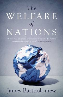 The Welfare of Nations by James Bartholomew
