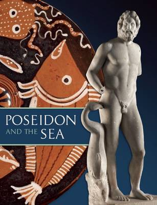 Poseidon and the Sea by Seth D. Pevnick