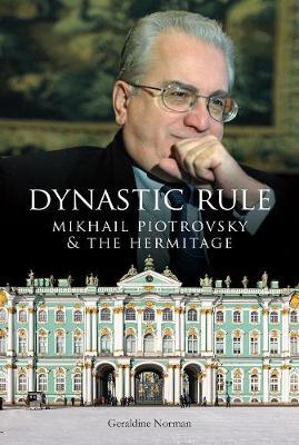 Dynastic Rule by Geraldine Norman