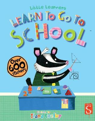 Little Learners: Going To School by Margot Channing