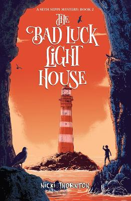 The Bad Luck Lighthouse by Nicki Thornton