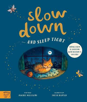 Slow Down... and Sleep Tight by Rachel Williams
