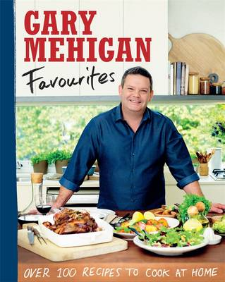 Favourites: Over 100 Recipes To Cook At Home book