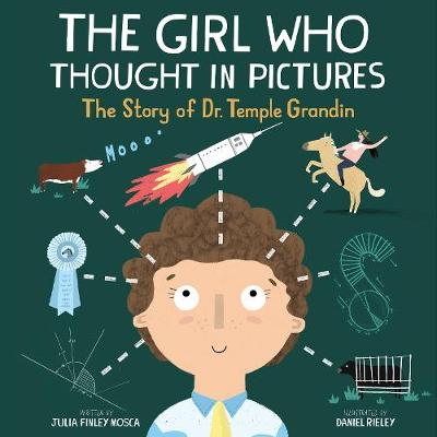 Girl Who Thought in Pictures by Julia Finley Mosca