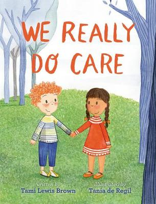 We Really Do Care by Tami Lewis Brown