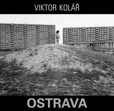 Viktor Kol�r: Ostrava by Viktor Kolar