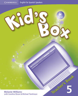 Kid's Box for Spanish Speakers Level 5 Teacher's Book by Karen Elliot